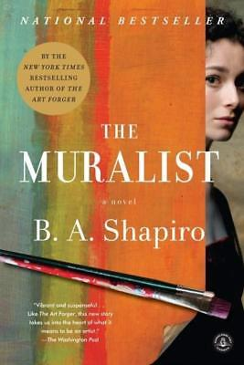 NEW The Muralist By B. A. Shapiro Paperback Free Shipping