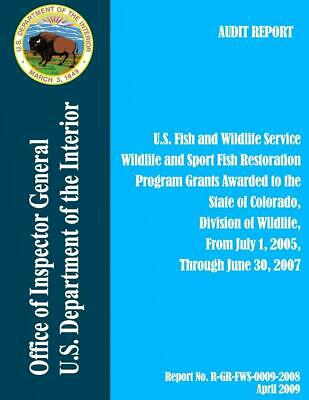 Program Grants Awarded to the State of Colorado, Division of Wildlife, from July