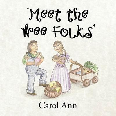"""""""Meet the Wee Folks"""" by Carol Ann (English) Paperback Book Free Shipping!"""