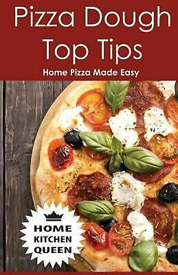 Pizza Dough Top Tips: Pizza Dough Top Tips - Home Pizza Bases Made Easy by MR a.