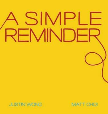 A Simple Reminder by Justin Wong (English) Hardcover Book Free Shipping!