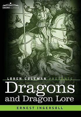 Dragons and Dragon Lore by Ernest Ingersoll (English) Hardcover Book Free Shippi