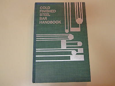 Cold Finished Steel Bar Handbook 1977 AISI Metalworking Engineering