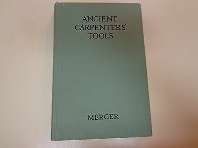 Ancient Carpenter's Tools by Henry C Mercer 1960 Antique Hammers Plane Axes