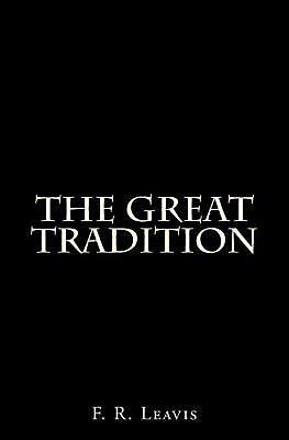 The Great Tradition by F.R. Leavis (English) Paperback Book Free Shipping!