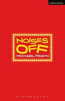 Noises Off (Modern Plays) (Paperback), Frayn, Michael, 9780413758507