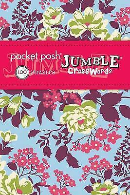 Pocket Posh Jumble Crosswords 3: 100 Puzzles by The Puzzle Society