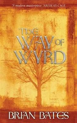 The Way of Wyrd by Bates, Brian | Paperback Book | 9781781800171 | NEW