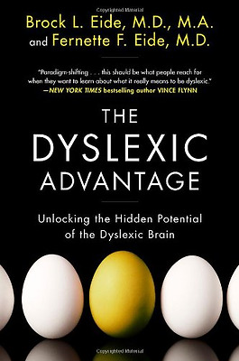 The Dyslexic Advantage: Unlocking the Hidden Potential  - Paperback NEW a., Broc