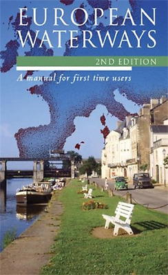 The European Waterways: A User's Guide - Paperback NEW Martin, Marian 30 Sep 200