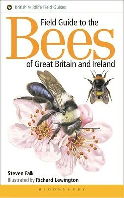 Field Guide to the Bees of Great Britain and Ireland (Field Guide. 9781910389034