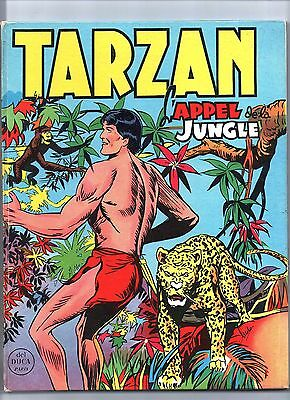 TARZAN APPEL DE LA JUNGLE. Editions Mondiales 1956. Album cartonné. SUPERBE