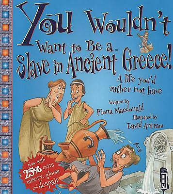 YOU WOULDN'T WANT TO BE A SLAVE IN ANCIENT GREECE – KS2 History