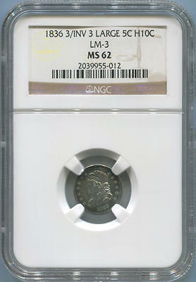 1836 Capped Bust Half Dime. 3/ Inverse 3. Large 5. LM-3 NGC MS62
