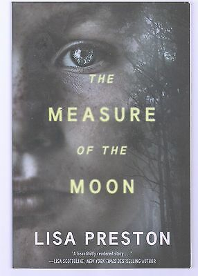 The Measure of the Moon by Lisa Preston (2017, Paperback)