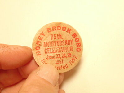 1967 Honey Brook Boro, PA 75th anniversary souvenir wooden nickel  (1892-1967)