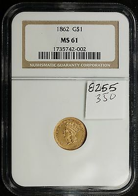 1862 Gold One Dollar.  NGC MS 61.   e255
