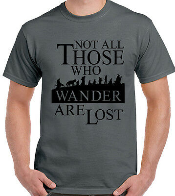 Not All Those That Wander Are Lost Mens Lord Of The Rings T-Shirt Hobbit LOTR
