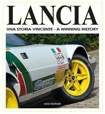 Lancia - Winning History (Aurelia Stratos Delta 037 D50 Rally Racing) Buch book