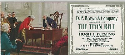 D.P. Brown & Co. The Teon Belt Signing Of The Constitution Ad Blotter 1920s