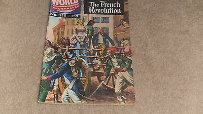 CLASSICS illustrated. World Illustrated No 510 The French Revolution