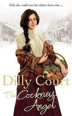The Cockney Angel by Dilly Court | Mass Market Paperback Book | 9780099519355 |