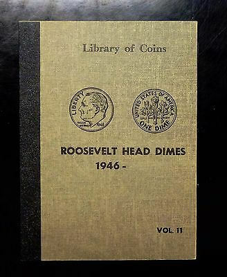 {Bjstamps}  Library Of Coins  Roosevelt Head Dimes 1946- Volume 11