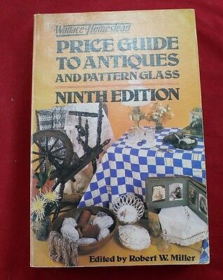 Vintage Wallace Homestead Antiques & Pattern Glass Price Guide 9th Edition