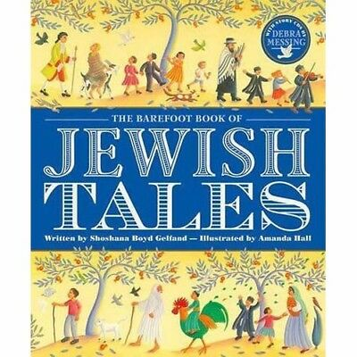 The Barefoot Book of Jewish Tales by Shoshana Gelfand  - Book & CDs