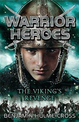 Warrior Heroes: The Viking's Revenge, Good Condition Book, Hulme-Cross, Benjamin
