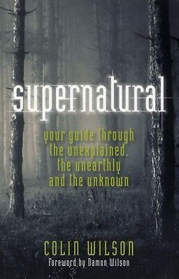 The Supernatural (Paperback), Wilson, 9781907486555