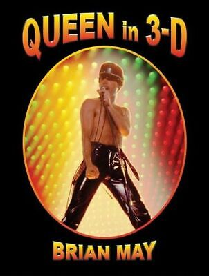 NEW Queen in 3-D By Brian May Hardcover Free Shipping