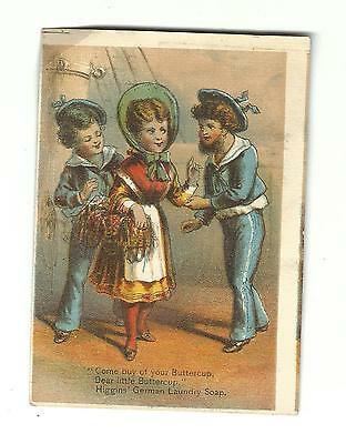 Old Trade Card Higgins German Laundry Soap Sailors Ship Pretty Girl Buttercup