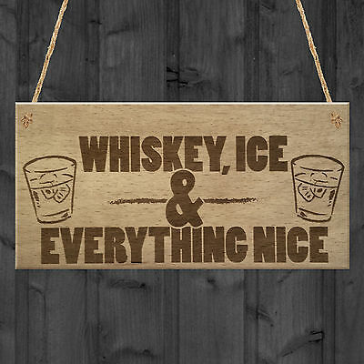 Whiskey Ice Nice Funny Alcohol Man Cave Friend Hanging Plaque Home Bar Gift Sign