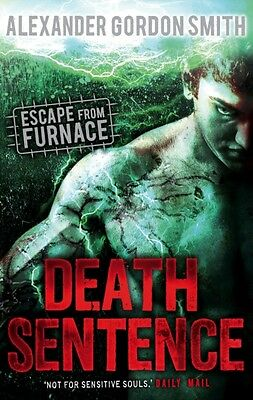 Escape from Furnace 3: Death Sentence (Paperback), Smith, Alexand. 9780571308309