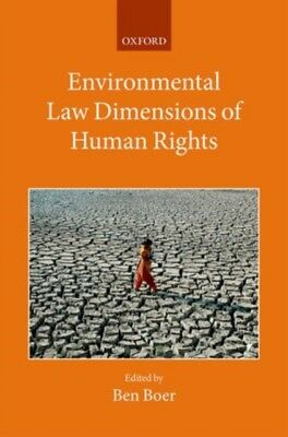Environmental Law Dimensions of Human Rights (Collected Courses o...