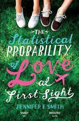 NEW The Statistical Probability of Love at First Sight By Jennifer E. Smith