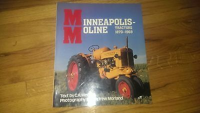 Minneapolis-Moline Tractor 1870-1969 by C. H. Wendel and Andrew Morland Book