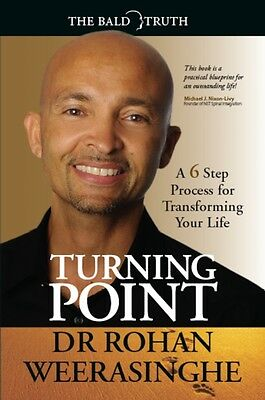 Turning Point: A 6 Step Process for Transforming Your Life (Paper. 9781907722202