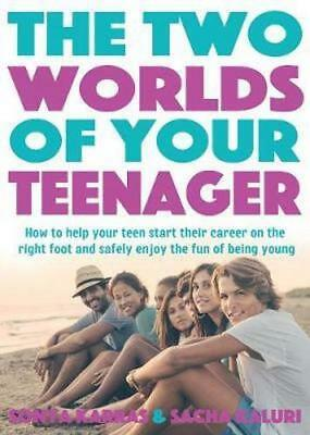 NEW The Two Worlds of Your Teenager By Sacha Kaluri Paperback Free Shipping