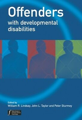 Offenders with Developmental (Wiley Series in Forensic Clinical P...