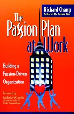 The Passion Plan At Work, Chang, Richard Y., 9780787952556