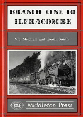 Branch Line to Ilfracombe (Branch Lines) (Hardcover), Vic Mitchel. 9781873793213
