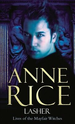 Lasher (Paperback), Rice, Anne, 9780099471431