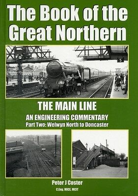 The Book of the Great Northern: Welwyn North to Doncaster Part 2 (Book of Serie.