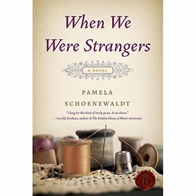 When We Were Strangers - Paperback NEW Pamela Schoenew 2011-01-25