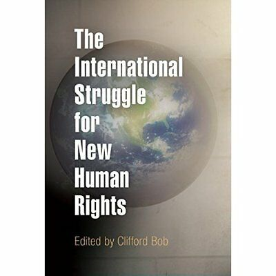 The International Struggle for New Human Rights - Paperback NEW Bob, Clifford 20