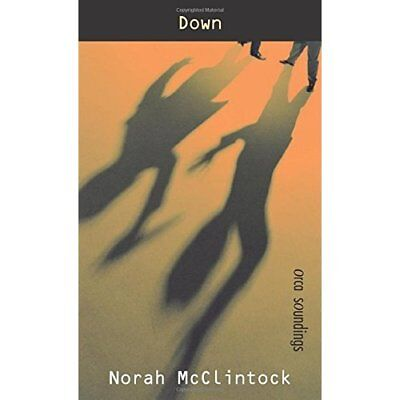 Down (Orca Soundings) - Paperback NEW McClintock, Nor 2007-10-30