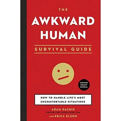 The Awkward Human Survival Guide - Paperback NEW Adam Dachis (Au 2014-06-07