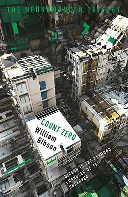 Count Zero (The Neuromancer Trilogy) Paperback Book, 2017 by William Gibson